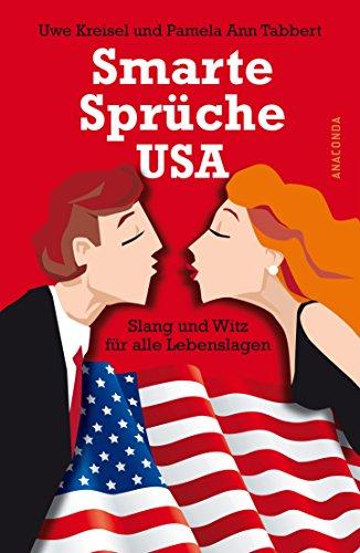 9783866473973: Smarte Sprüche USA. Slang und Witz für alle