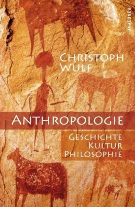 9783866474031: Anthropologie. Geschichte, Kultur, Philosophie