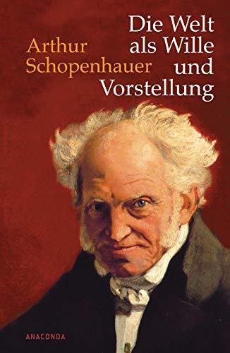9783866474079: Die Welt als Wille und Vorstellung: Vollständige Ausgabe nach der dritten, verbesserten und beträchtlich vermehrten Auflage von 1859