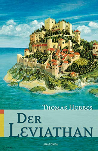 Der Leviathan: Thomas Hobbes
