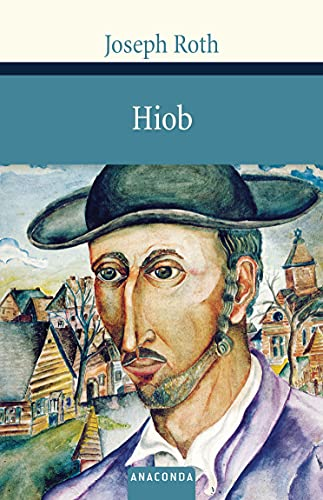 9783866474956: Hiob. Roman eines einfachen Mannes