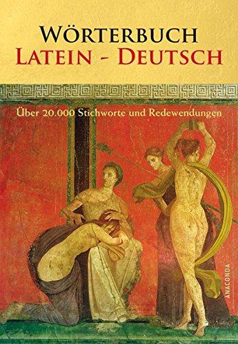 9783866475137: Wörterbuch Latein - Deutsch: Über 20.000 Stichworte und Redewendungen. Mit einem umfassenden Fremdwörterverzeichnis Deutsch - Latein
