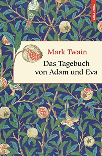 Das Tagebuch von Adam und Eva: Mark Twain