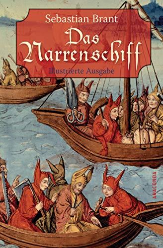 Das Narrenschiff: Illustrierte Ausgabe - Sebastian Brant