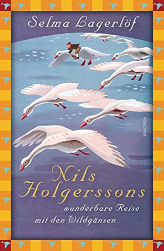 Nils Holgerssons wunderbare Reise mit den Wildgänsen - Lagerlöf, Selma