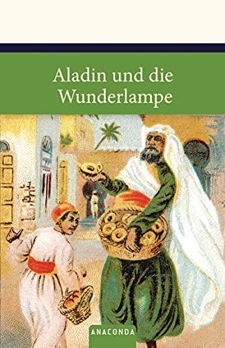 Aladin und die Wunderlampe : ein Märchen aus 1001 Nacht. - Strathmann, Carl (Illustrator)