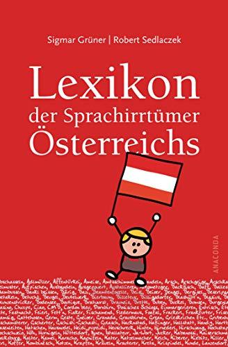 9783866477346: Lexikon der Sprachirrt�mer �sterreichs