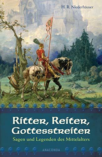 Ritter, Reiter, Gottesstreiter: Hans Rudolf Niederhäuser