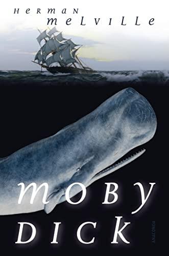 Moby Dick oder Der weiße Wal (Roman): Herman Melville