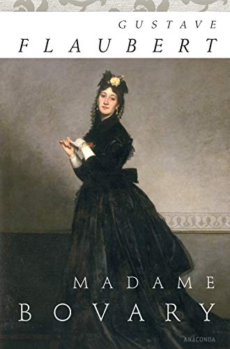 9783866477674: Madame Bovary: A Study Of Provincial Life
