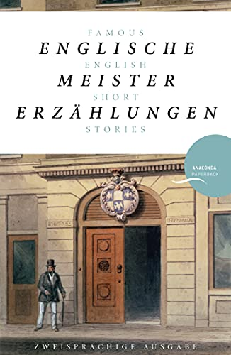 9783866478145: Englische Meistererzählungen / Famous English Short Stories (Dickens, Hardy, Kipling, Lawrence, Chesterton, Woolf, Greene)