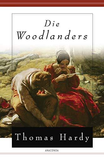Die Woodlanders: Hardy, Thomas