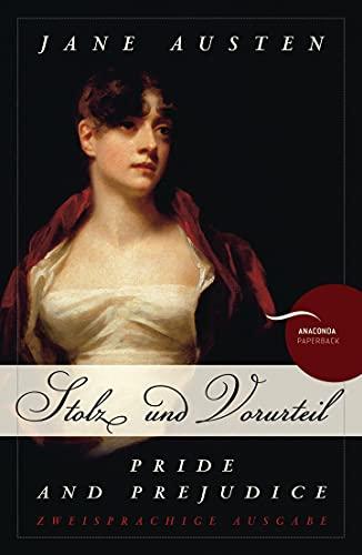 Pride and Prejudice / Stolz und Vorurteil: Jane Austen