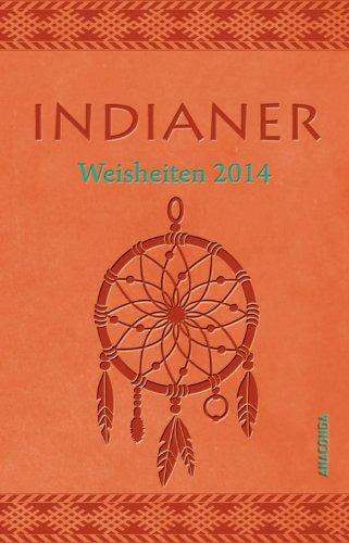 indianerweisheiten