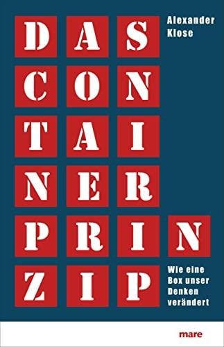 9783866481152: Das Container-Prinzip: Wie eine Box unser Denken ver�ndert