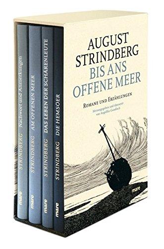 Bis ans offene Meer. 4 Bände: August Strindberg