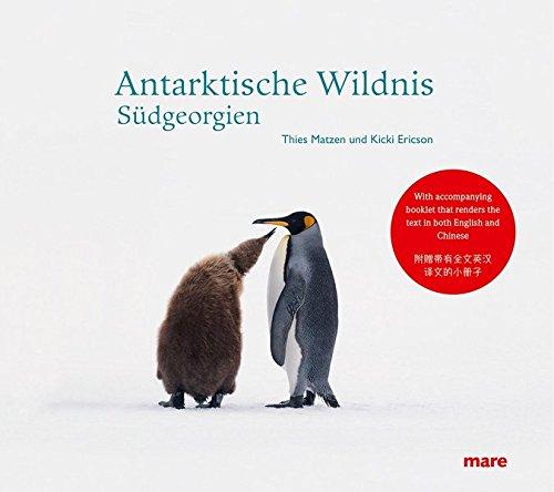 Antarktische Wildnis: Sudgeorgien (South Georgia): Thies Matzen, Kicki Ericson