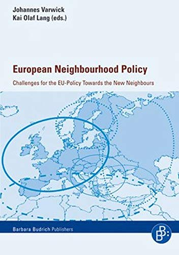 9783866491250: European Neighbourhood Policy: Challenges for the EU-Policy Towards the New Neighbours