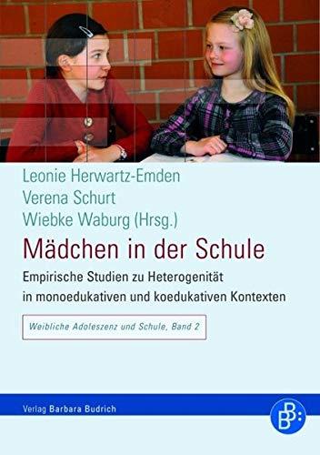 9783866491397: M�dchen in der Schule: Empirische Studien zu Heterogenit�t in monoedukativen und koedukativen Kontexten