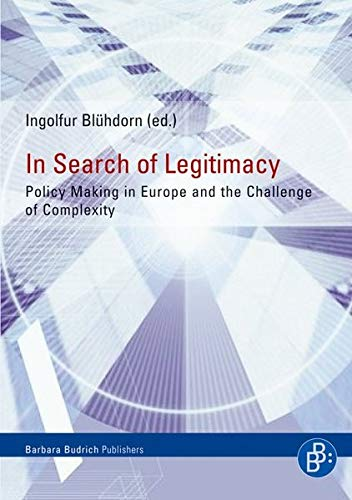 9783866492127: In Search of Legitimacy: Policy Making in Europe and the Challenge of Complexity