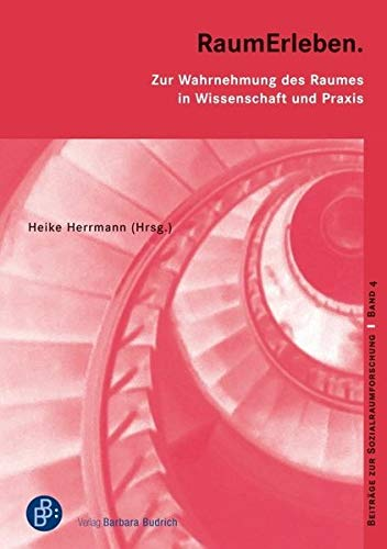 9783866493223: RaumErleben: Zur Wahrnehmung des Raumes in Wissenschaft und Praxis