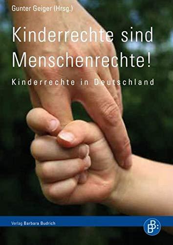 9783866493681: Kinderrechte sind Menschenrechte!: Kinderrechte in Deutschland