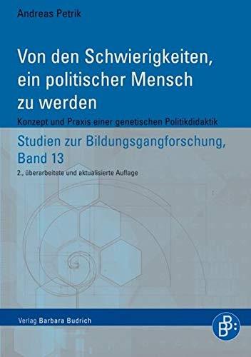 Von den Schwierigkeiten, ein politischer Mensch zu werden: Andreas Petrik