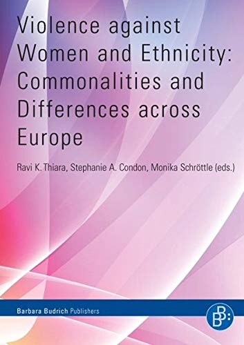 Violence against Women and Ethnicity: Commonalities and: Ravi K. Thiara