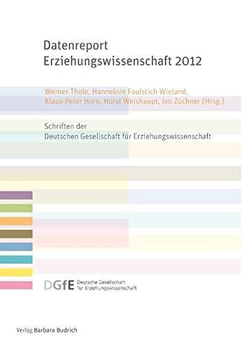 9783866494701: Datenreport Erziehungswissenschaft 2012