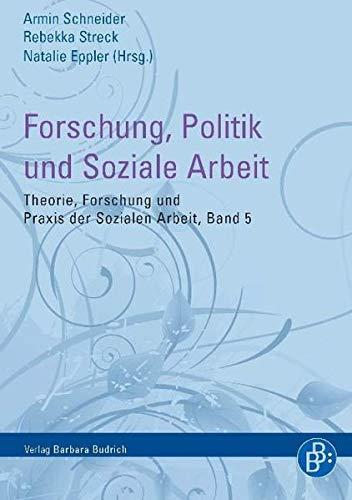 9783866494800: Forschung, Politik und Soziale Arbeit