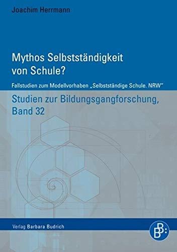 9783866494855: Mythos Selbstst�ndigkeit von Schule?: Fallstudien zum Modell - vorhaben