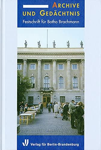 Archiv und Gedächtnis: Friedrich Beck