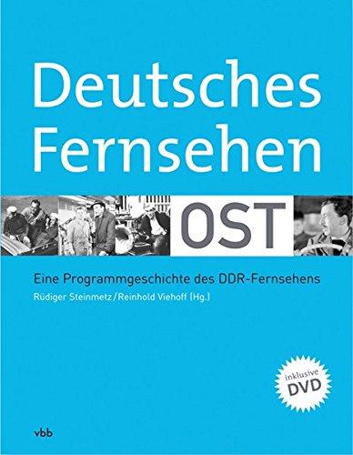 9783866504882: Deutsches Fernsehen Ost: Eine Programmgeschichte des DDR-Fernsehens