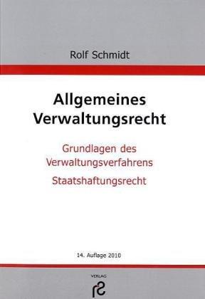 9783866510722: Allgemeines Verwaltungsrecht: Grundlagen des Verwaltungsverfahrens; Staatshaftungsrecht