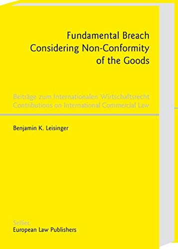 9783866530461: Fundamental Breach Considering Non-Conformity of the Goods (Contributions on International Commercial Law)