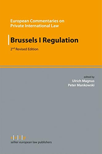 9783866531420: Brussels I Regulation: Second Revised Edition (European Commentaries on Private International Law)
