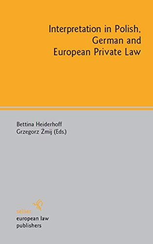 9783866531710: Interpretation in Polish, German and European Private Law