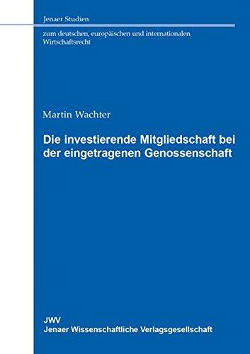9783866531901: Die investierende Mitgliedschaft bei der eingetragenen Genossenschaft: Ein Weg aus der strukturell bedingten Eigenkapitalschwäche?