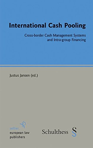 9783866531925: International Cash Pooling: Cross-border Cash Management Systems and Intra-group Financing
