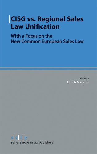 9783866532304: CISG vs. Regional Sales Law Unification: With a Focus on the New Common European Sales Law