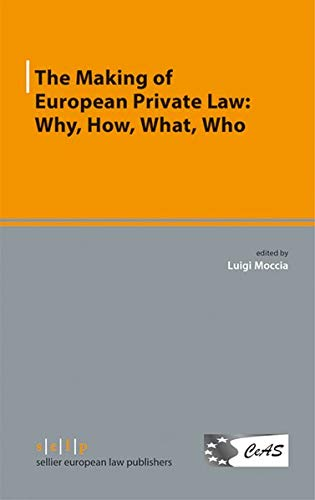 9783866532588: The Making of European Private Law: Why, How, What, Who