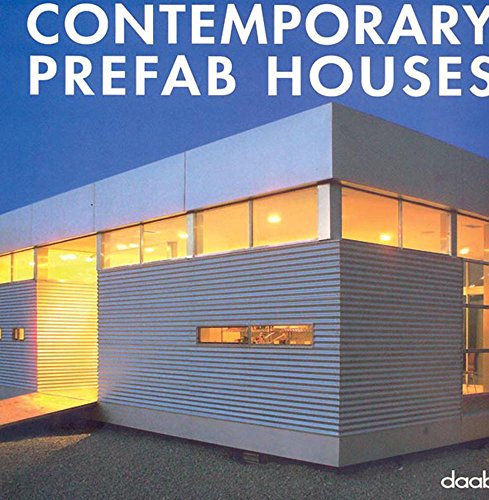 Contemporary Prefab Houses: Erin Cullerton
