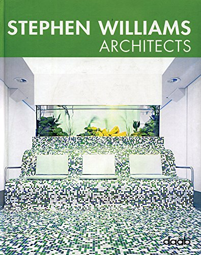 Stephen Williams architect (Ediz. italiana, inglese, spagnola, francese e tedesca)