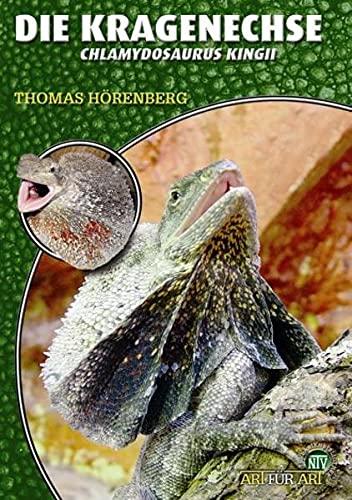 9783866590649: Die Kragenechse - Chlamydosaurus Kingii