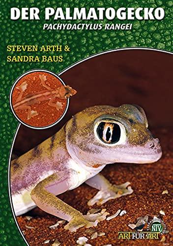 Palmatogecko: Pachydactylus Rangei (Paperback): Steven Arth, Sandra Baus