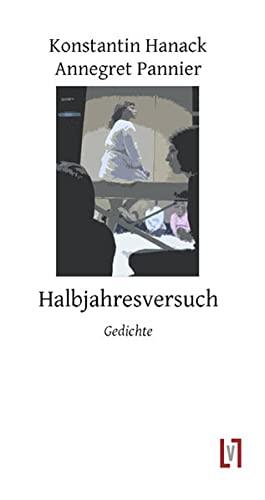 9783866601567: Halbjahresversuch: Ein Dialog