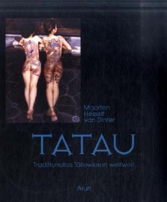 9783866630260: Tatau: Traditionelles Tätowieren weltweit