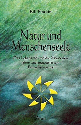 9783866630468: Natur und Menschenseele: Das Lebensrad und die Zyklen der Natur