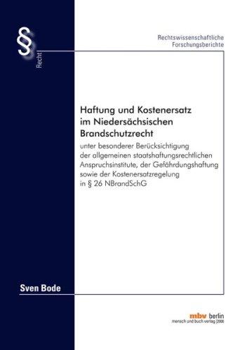 9783866643819: Haftung und Kostenersatz im Niedersächsischen Brandschutzrecht unter besonderer Berücksichtigung der allgemeinen staatshaftungsrechtlichen ... der Kostenersatzregelung in § 26 NBrandSchG