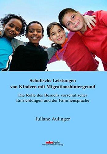 9783866647572: Schulische Leistungen von Kindern mit Migrationshintergrund